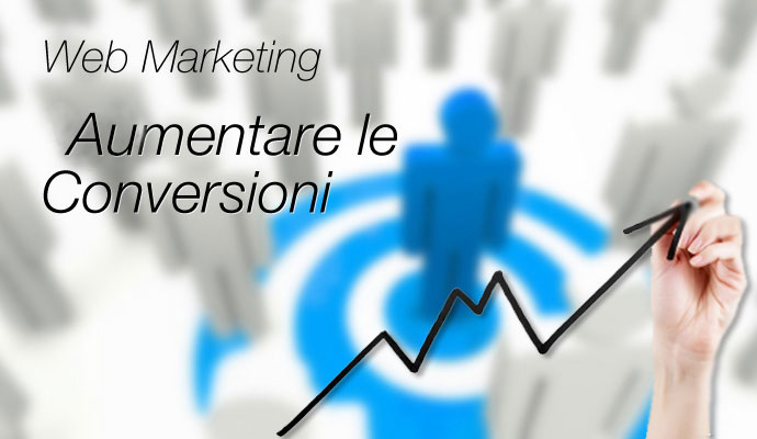 web-marketing-aumentare-le-conversioni