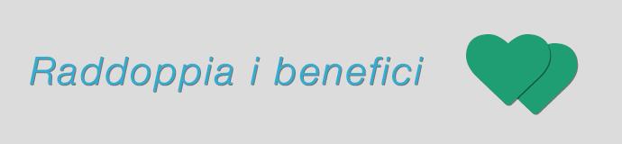 raddoppia-i-benefici